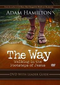 The Way: DVD with Leader Guide: Walking in the Footsteps of Jesus