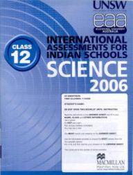 Iais 2006 Question Paper Booklet : Science 2006-Class 12 [2006 Iais]
