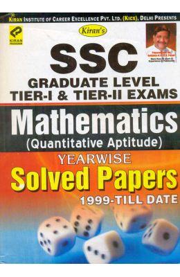 Ssc Graduate Level Tier 1 & Tier 2 Exams           Mathematics Quantitative Aptitude Yearwise Sol