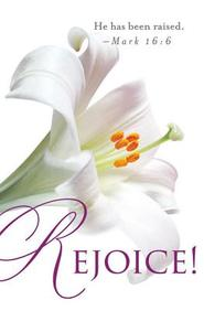 Rejoice! Easter Lilies Bulletin 2013, Regular (Package of 50)
