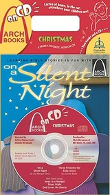 On A Silent Night/Three Presents For Baby Jesus With Cd (Audio)