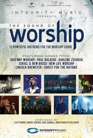 The Sound of Worship: 13 Powerful Anthems for the Worship Choir