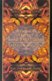 Mystical Verses Of A Mad Dalai Lama