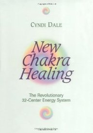 New Chakra Healing: Activate Your 32 Energy Centers