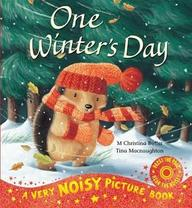 One Winters Day : A Very Noisy Picture Book