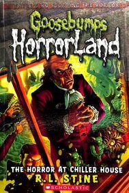 Horror At Chiller House : Goosebumps Horrorland 19