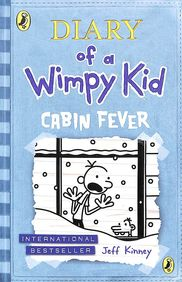 Diary Of A Wimpy Kid 06 : Cabin Fever