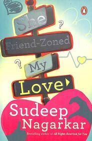 She Friend Zoned My Love