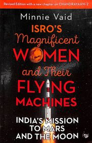 Those Magnificent Women & Their Flying Machines : Isros Mission To Mars