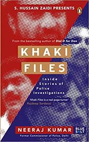 Khaki Files  : Inside Stories Of Police Investigations