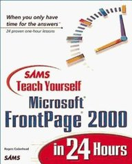Sams Teach Yourself Microsoft Frontpage 2000 In 24 Hours