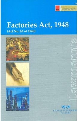 Factories Act 1948 Act No 63 Of 1948 : Lawmanns