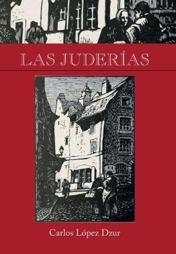 Las Juderías (Spanish Edition)
