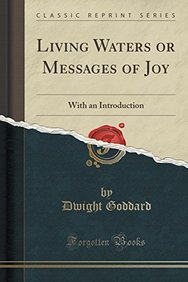Living Waters or Messages of Joy: With an Introduction (Classic Reprint)