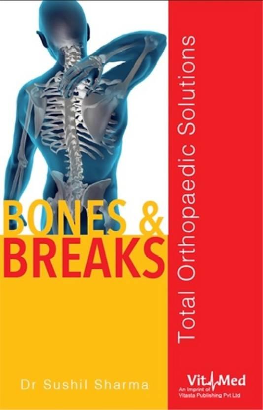 Bones and Breaks