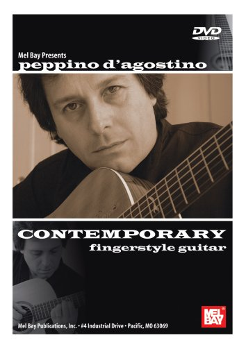 Mel Bay Presents Peppino D'agostino: Contemporary Fingerstyle Guitar