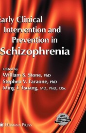 Early Clinical Intervention & Prevention In Schizophrenia