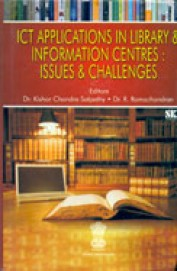 Ict Applications In Library & Information Centres Issues & Challenges