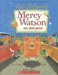 Mercy Watson Au Cin�-Parc