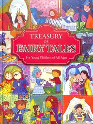 Treasury Of Fairy Tales For Yound Children Of All Ages