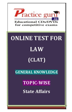 Online Test for Law: CLAT: General Knowledge: Topic-Wise: State Affairs