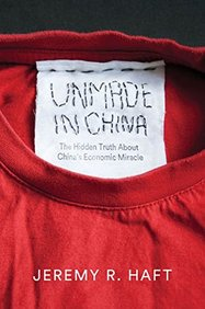Unmade in China: The Hidden Truth about Chinas Economic Miracle