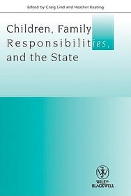 Children, Family Responsibilities And The State (Journal Of Law And Society Special Issues)
