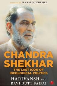 Chandra Shekhar : The Last Icon Of Ideological Politics