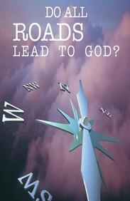 Do All Roads Lead to God? : 25- Pack Tracts