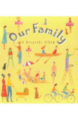 Our Family : A Keepsake Album