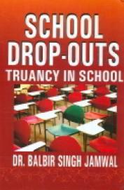 School Drop Outs Truancy In School