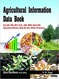 Agricultural Information Data Book For Jrf Srf Net Phd Ars Upsc State Psc Agriculture Officers Ba