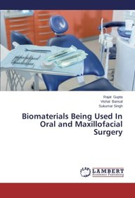Biomaterials Being Used In Oral and Maxillofacial Surgery