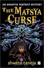 Matsya Curse  : An Anantya Tantrist Mystery