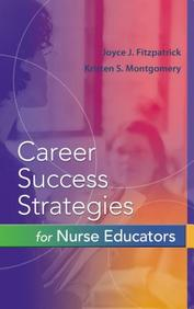Career Success Strategies for Nurse Educators