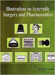 Illustrations On Ayurvedic Surgery & Pharmaceutic