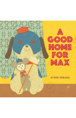 A Good Home for Max