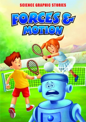 Forces & Motion: Science Graphic Stories