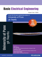 Basic Electrical Engineering : For University of Pune