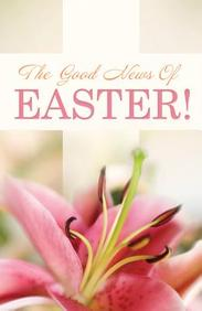 Good News of Easter (Redesign) : 25- Pack Tracts