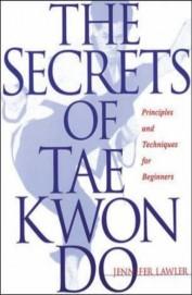 Secrets Of Taekwondo
