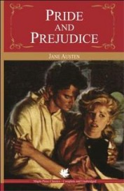 Pride & Prejudice: Maple Press Classics Complete & Unabridged