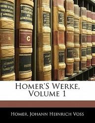Homer's Werke, Volume 1