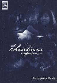 The Christmas Experience: Participant's Guide