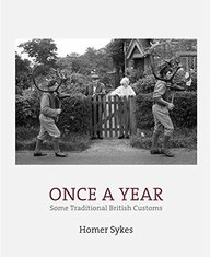 Once A Year: Some Traditional British Customs
