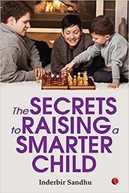 Secrets To Raising A Smarter Child