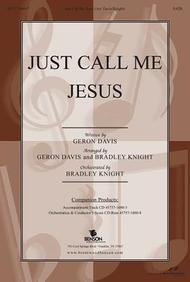 Just Call Me Jesus Split Track Accompaniment CD