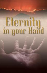Eternity in Your Hand