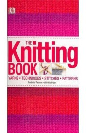 Knitting Book : Yarns Techniques Stitches Patterns