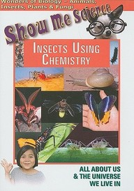 Insects Using Chemistry: Science